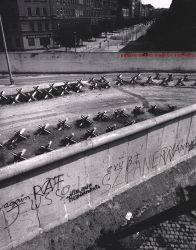John Gossage: Berlin In The Time Of The Wall.