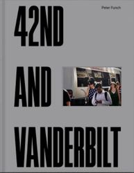 Funch, Peter: 42nd And Vanderbilt.