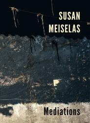 Meiselas, Susan: Mediations.