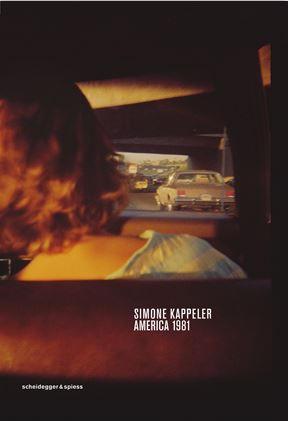 Simone Kappeler: America 1981.